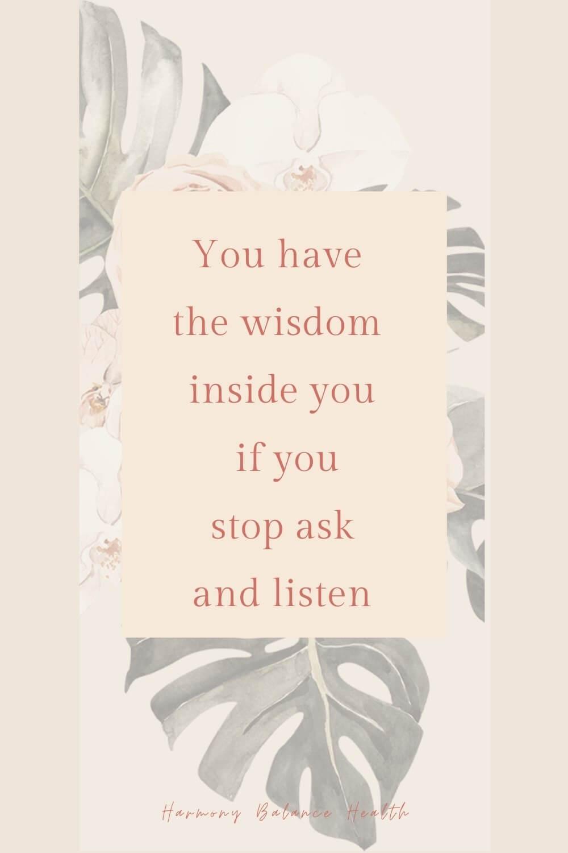 The wisdom is inside you