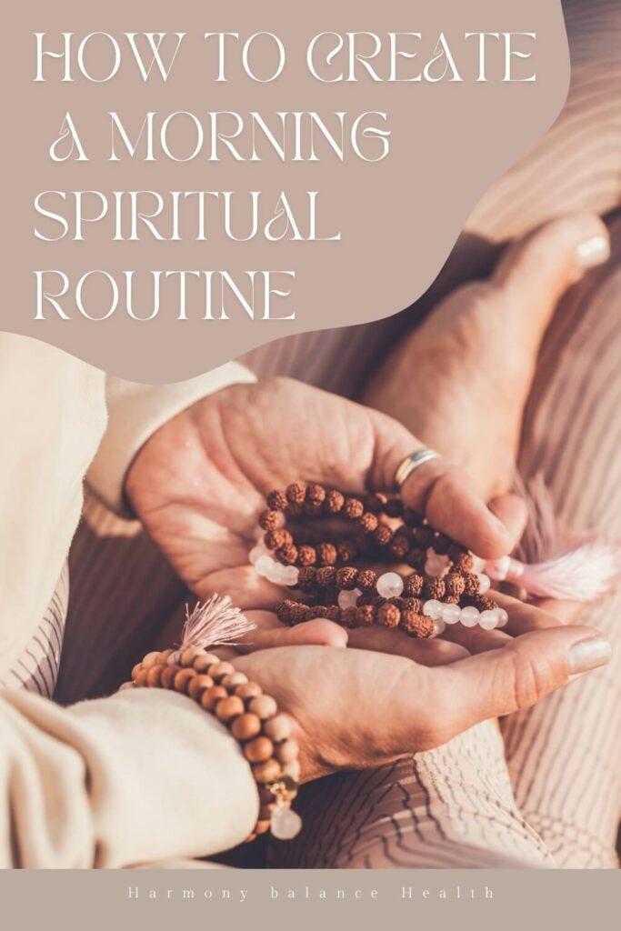 How to create a morning spiritual routine